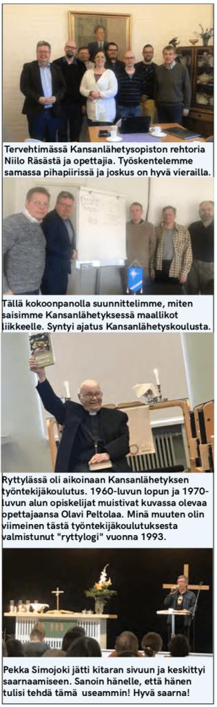 Niilo Räsänen, Olavi Peltola, Pekka Simojoki, Kansanlähetysopisto